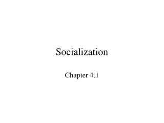 Socialization  Human Nature