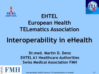 EHTEL European Health TELematics Association Interoperability in eHealth