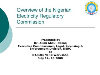 Overview of the Nigerian Electricity Regulatory Commission