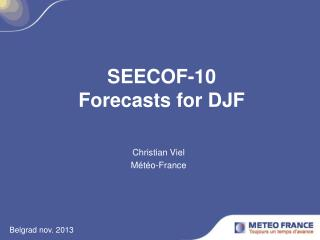 SEECOF-10 Forecasts for DJF
