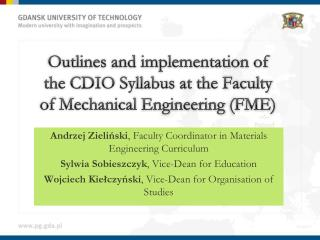 Outlines and implementation of the CDIO Syllabus at the Faculty of Mechanical  Engineering  (FME)