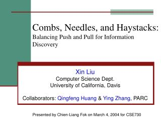 Combs, Needles, and Haystacks: Balancing Push and Pull for Information Discovery
