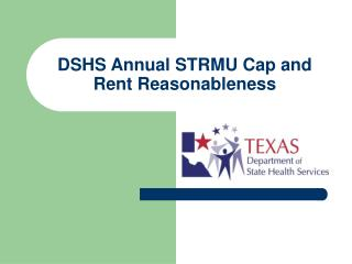 DSHS Annual STRMU Cap and Rent Reasonableness