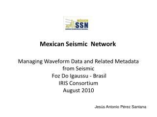 Mexican Seismic  Network