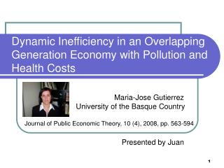 Dynamic Inefficiency in an Overlapping Generation Economy with Pollution and Health Costs