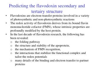 Predicting the flavodoxin secondary and tertairy structure