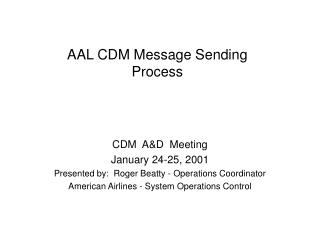 AAL CDM Message Sending Process