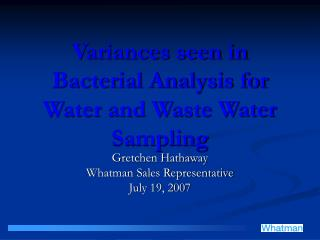 Variances seen in Bacterial Analysis for Water and Waste Water Sampling