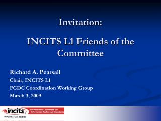 Invitation:  INCITS L1 Friends of the Committee