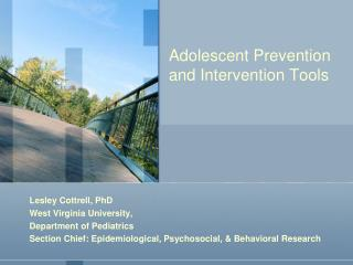 Adolescent Prevention and Intervention Tools