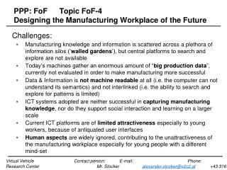PPP: FoF	Topic FoF-4	 Designing the Manufacturing Workplace of the Future