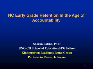 NC Early Grade Retention in the Age of Accountability
