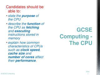 GCSE Computing - The CPU