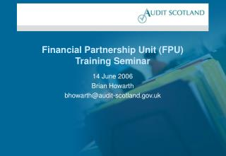 Financial Partnership Unit (FPU) Training Seminar