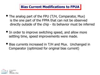 Bias Current Modifications to FPUA