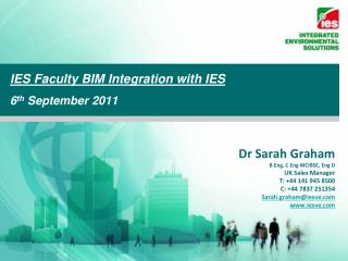 IES Faculty BIM Integration with IES 6 th  September 2011
