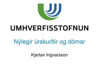 Nýlegir úrskurðir og dómar