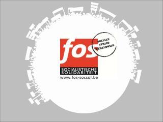 FOS  Socialistische Solidariteit FOS Fonds voor OntwikkelingsSamenwerking