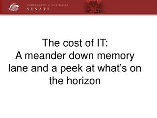 The cost of IT: A meander down memory lane and a peek at what's on the horizon