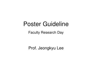 Poster Guideline Faculty Research Day