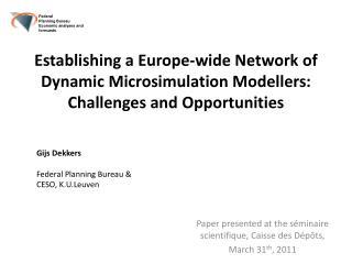 Paper presented at the  séminaire scientifique ,  Caisse  des  Dépôts ,  March 31 th , 2011
