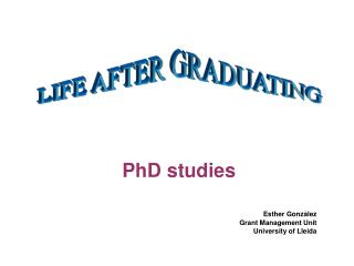 PhD studies Esther  Gonzàlez Grant  Management Unit University of Lleida