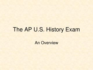 The AP U.S. History Exam