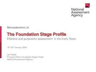 The Foundation Stage Profile