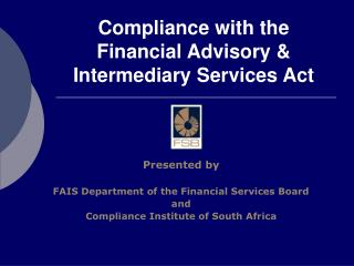 Compliance with the Financial Advisory & Intermediary Services Act