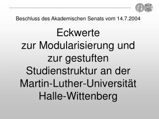 Beschluss des Akademischen Senats vom 17.12.2003