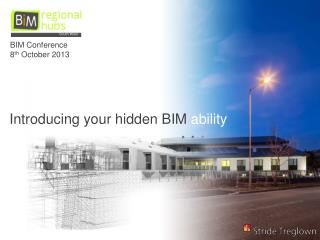 Introducing your hidden BIM  ability
