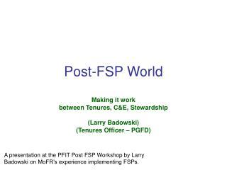 Post-FSP World