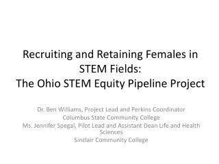 Recruiting and Retaining Females in STEM Fields: The Ohio STEM Equity Pipeline Project