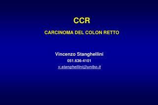 CCR CARCINOMA DEL COLON RETTO