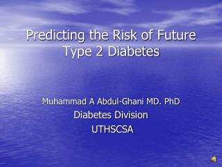 Predicting the Risk of Future Type 2 Diabetes