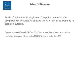 Colloque FSN 2012 Leucate