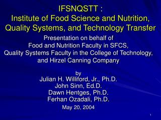 IFSNQSTT :  Institute of Food Science and Nutrition, Quality Systems, and Technology Transfer