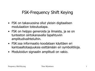 FSK-Frequency Shift Keying