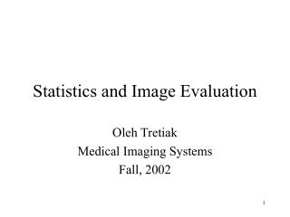 Statistics and Image Evaluation
