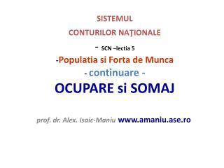 prof. dr. Alex. Isaic-Maniu amaniu.ase.ro