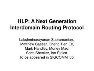 HLP: A Next Generation  Interdomain Routing Protocol