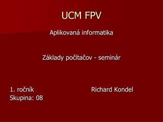UCM FPV