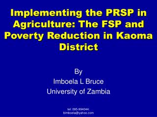 Implementing the PRSP in Agriculture: The FSP and Poverty Reduction in Kaoma District