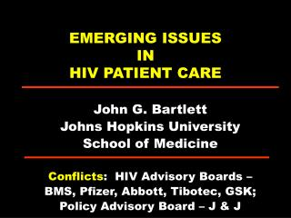 EMERGING ISSUES  IN  HIV PATIENT CARE