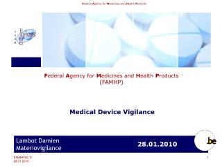 Medical Device Vigilance