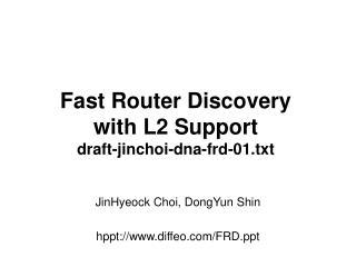 JinHyeock Choi, DongYun Shin  hppt://diffeo/FRD