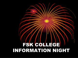 FSK COLLEGE INFORMATION NIGHT