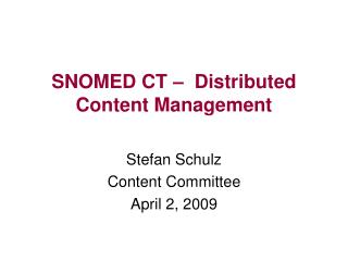 SNOMED CT –  Distributed Content Management