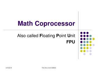 Math Coprocessor