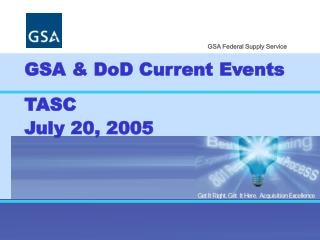 GSA & DoD Current Events TASC July 20, 2005